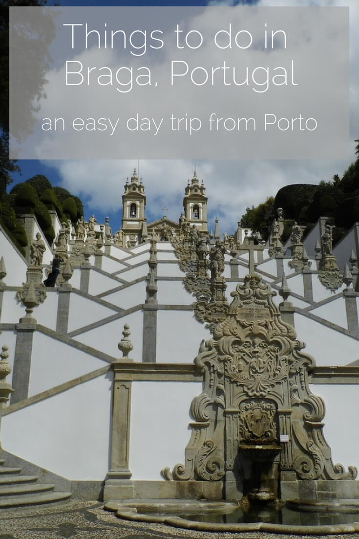 Things-to-do-in-Braga-Portugal-Pinterest
